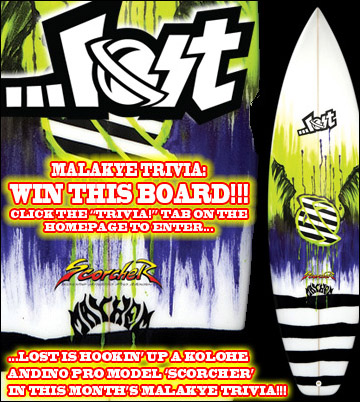 "Win a ...Lost Surfboard! Visit ""Trivia!"" tab to enter."