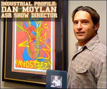 Malakye Industrial Profile: Dan Moylan, ASR Show Director
