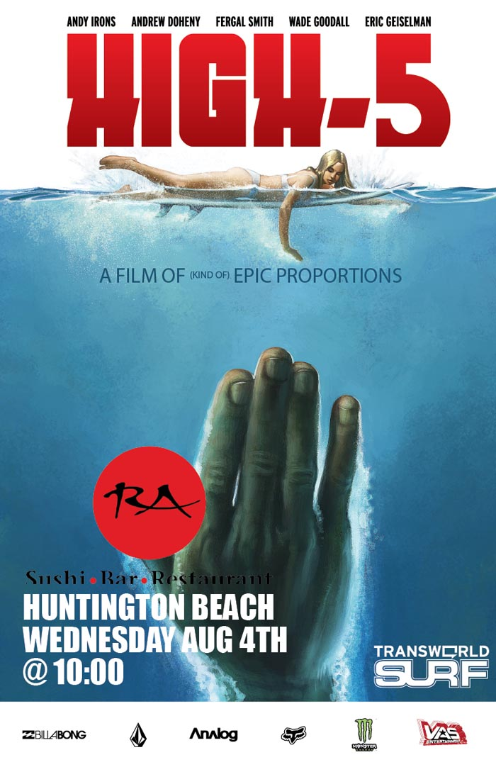 High-5 Premier in Huntington Beach Wed., Aug. 4th @ 10 p.m.