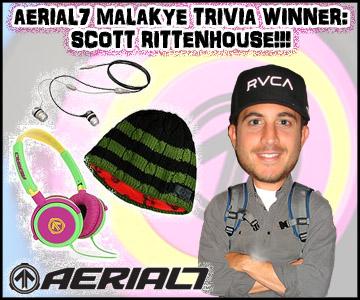 AERIAL7 Malakye Trivia Winner: Scott Rittenhouse!