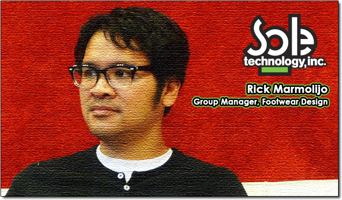Rick Marmolijo - Group Manager, Footwear Design at Sole Technology